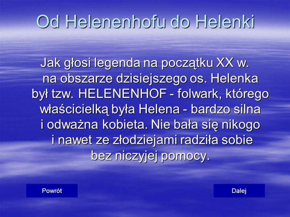 Od Helenenhofu do Helenki