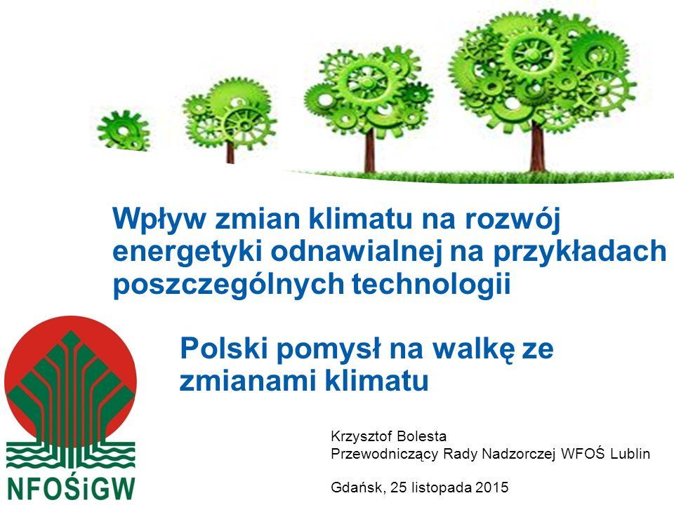 Wpływ zmian klimatu na rozwój energetyki odnawialnej na przykładach poszczególnych technologii Polski pomysł na walkę ze zmianami klimatu