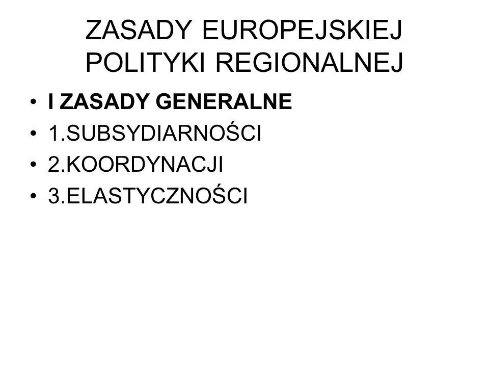 ZASADY EUROPEJSKIEJ POLITYKI REGIONALNEJ