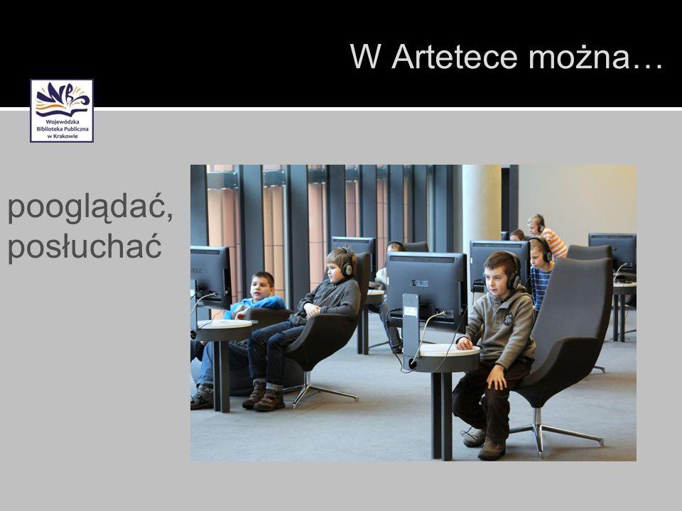 W Artetece można… pooglądać, posłuchać 1414