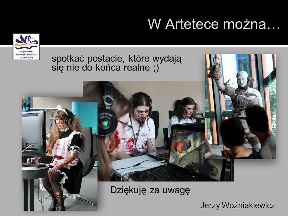W Artetece można… w posługiwaniu się najnowszymi technologiami