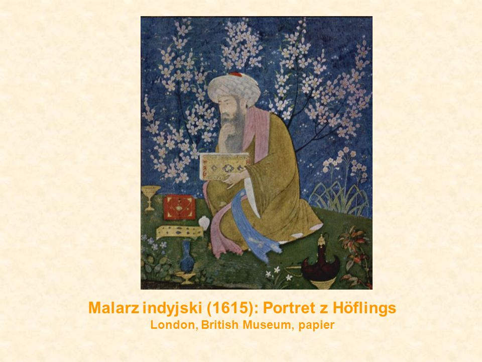 Malarz indyjski (1615): Portret z Höflings