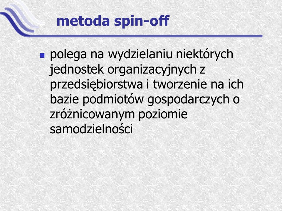 metoda spin-off
