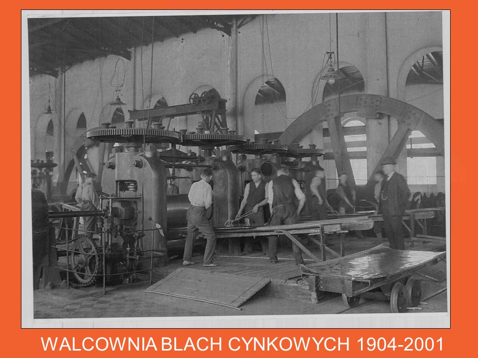 WALCOWNIA BLACH CYNKOWYCH 1904-2001