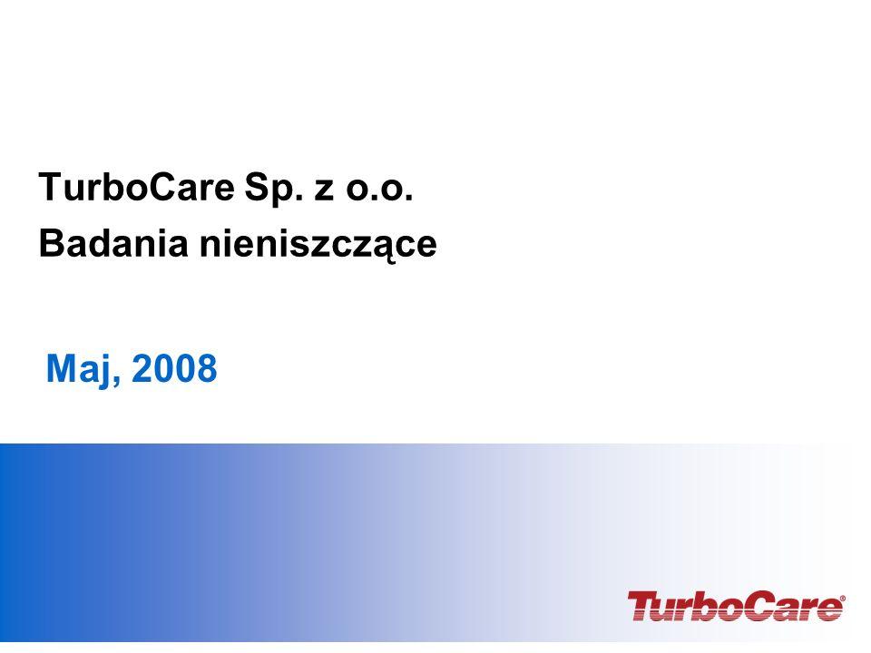 TurboCare Sp. z o.o. Badania nieniszczące