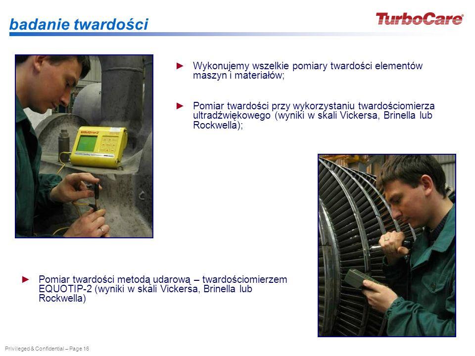 badanie twardości Wykonujemy wszelkie pomiary twardości elementów maszyn i materiałów;