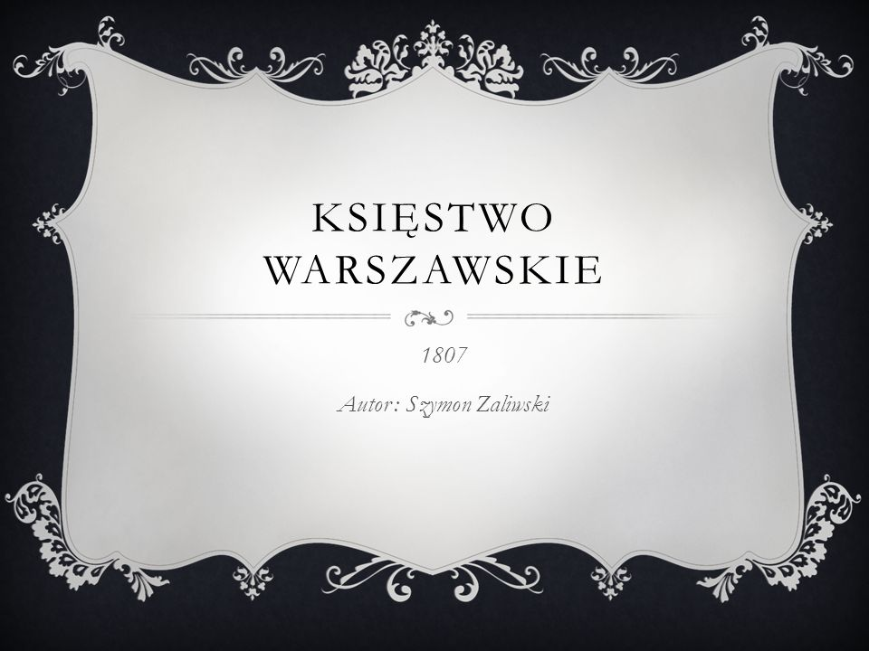 1807 Autor : Szymon Zaliwski
