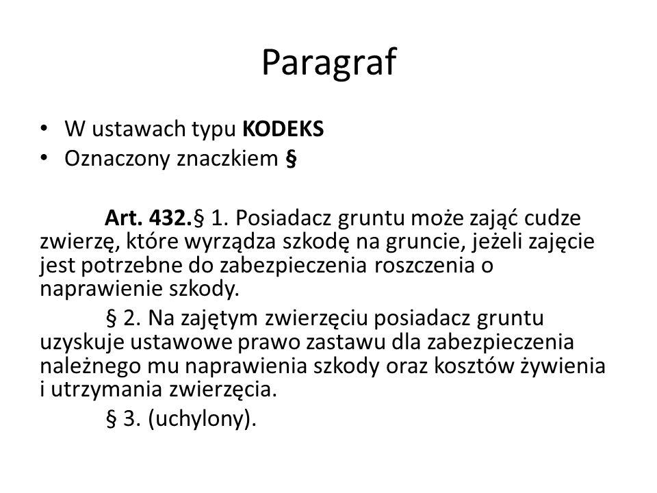 Paragraf W ustawach typu KODEKS Oznaczony znaczkiem §