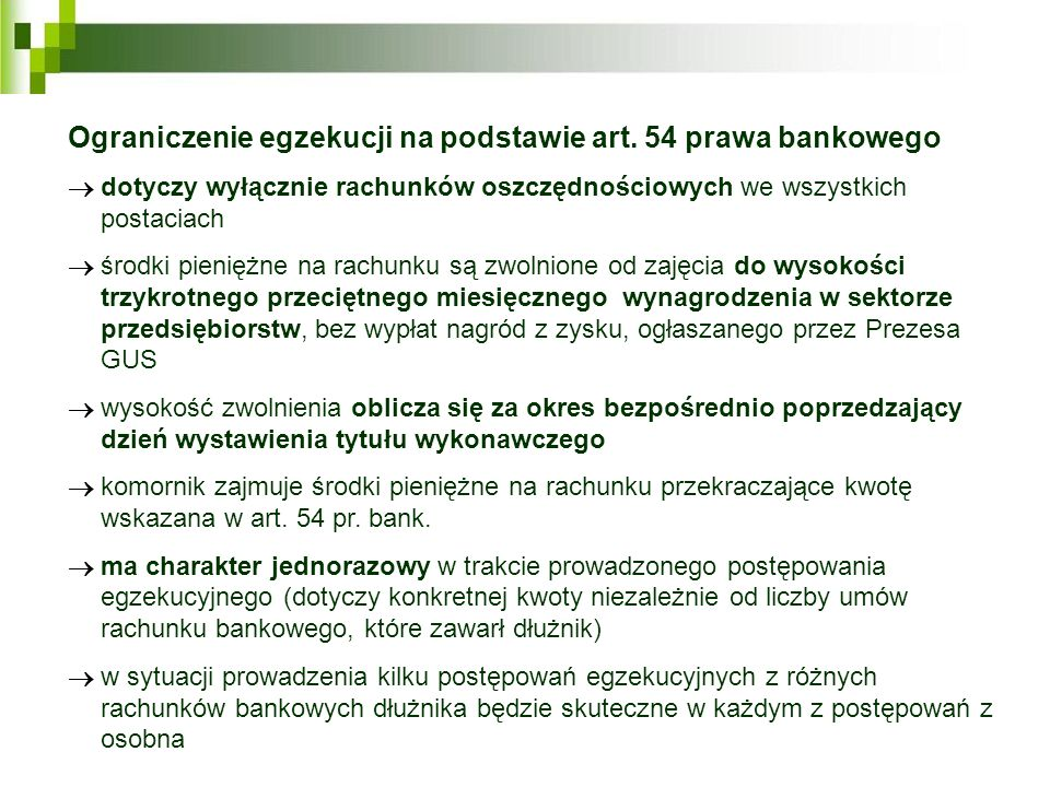 Ograniczenie egzekucji na podstawie art. 54 prawa bankowego