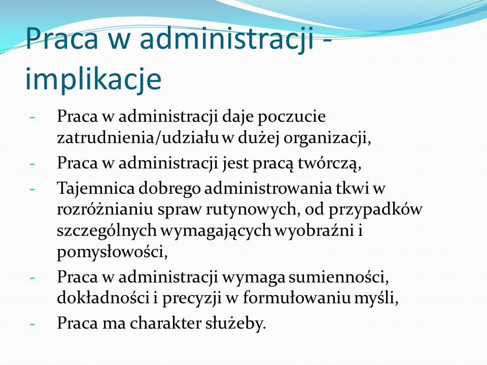 Praca w administracji - implikacje