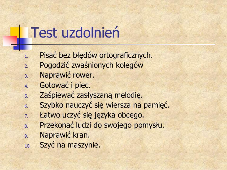 Test uzdolnień Pisać bez błędów ortograficznych.