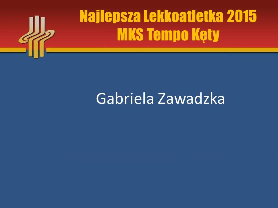 Najlepsza Lekkoatletka 2015 MKS Tempo Kęty