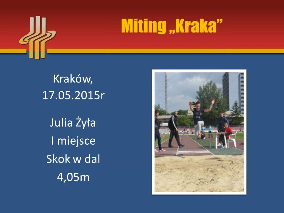 """Miting """"Kraka Kraków, 17.05.2015r Julia Żyła I miejsce Skok w dal"""
