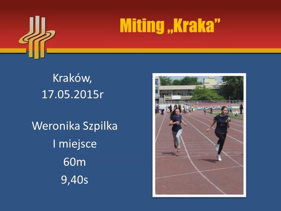 """Miting """"Kraka Kraków, 17.05.2015r Weronika Szpilka I miejsce 60m"""