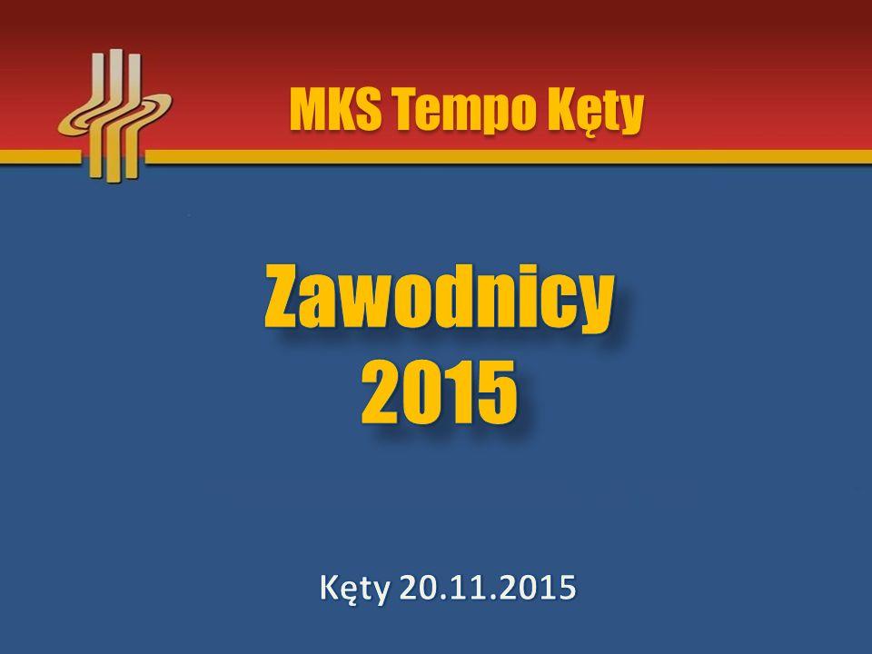 MKS Tempo Kęty Zawodnicy 2015 Kęty 20.11.2015