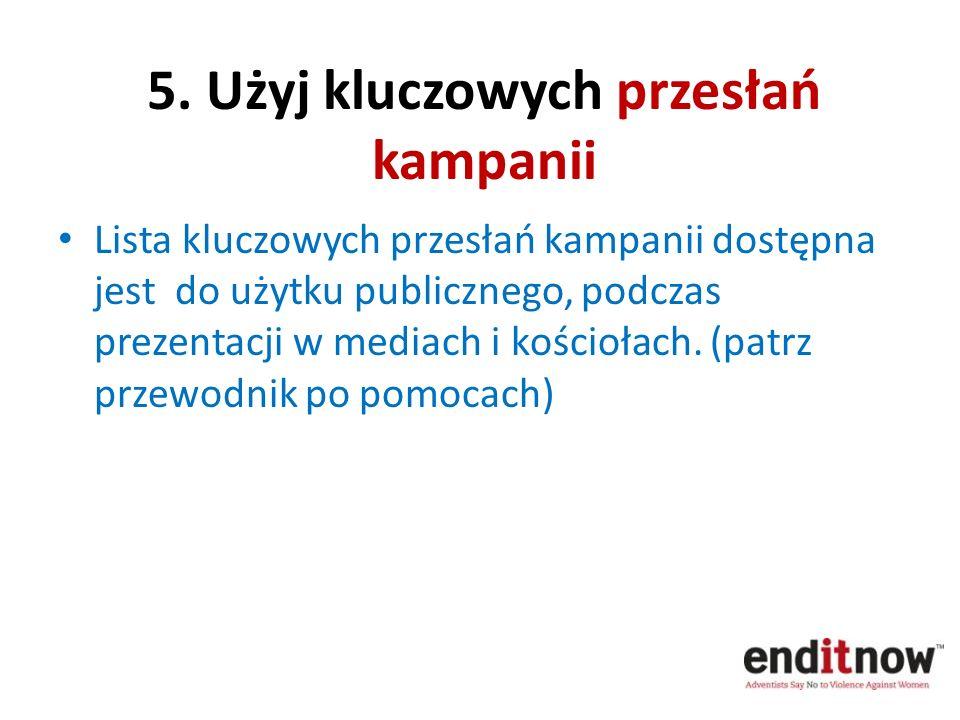 5. Użyj kluczowych przesłań kampanii