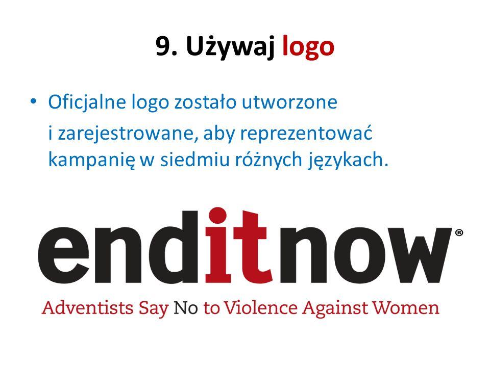 9. Używaj logo Oficjalne logo zostało utworzone
