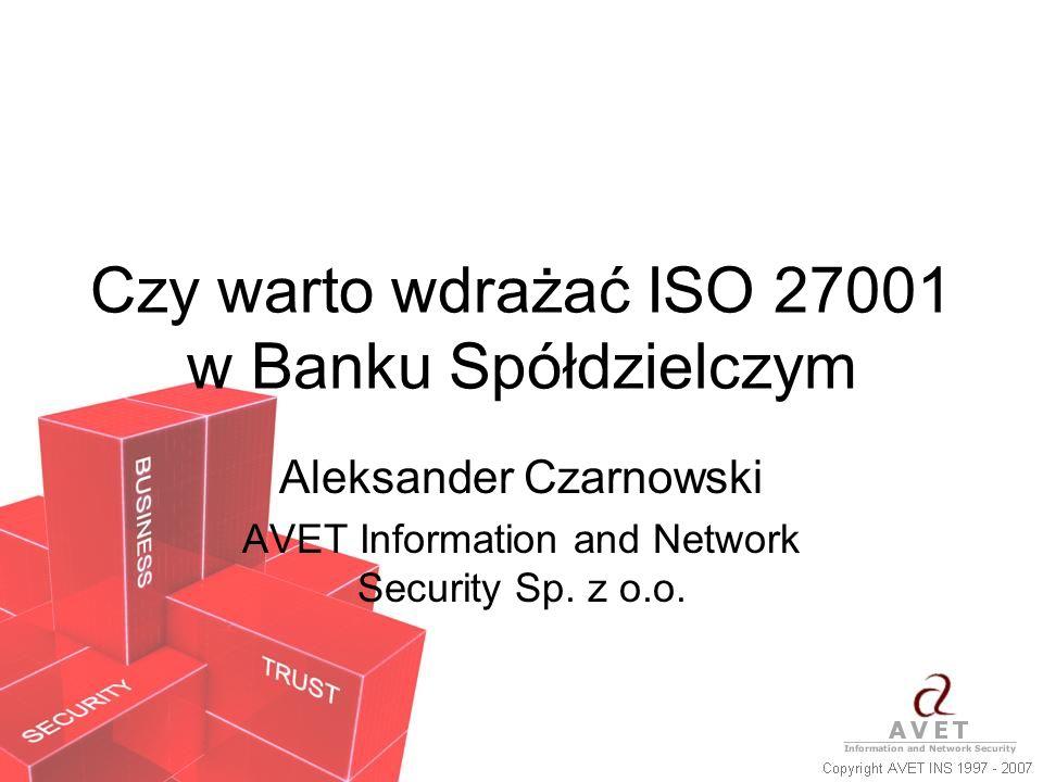 Czy warto wdrażać ISO 27001 w Banku Spółdzielczym