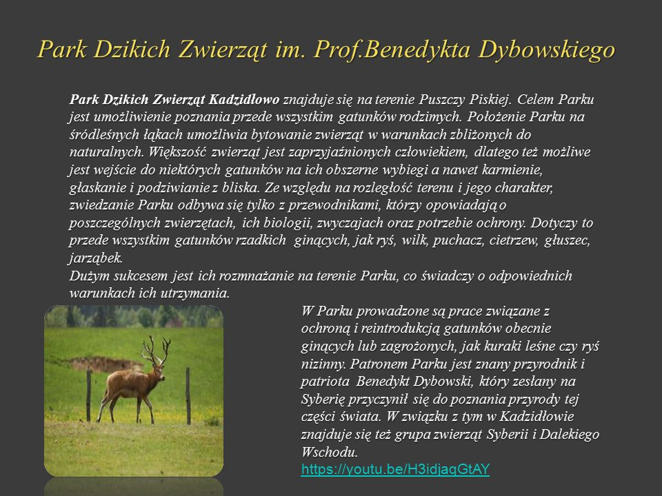 Park Dzikich Zwierząt im. Prof.Benedykta Dybowskiego