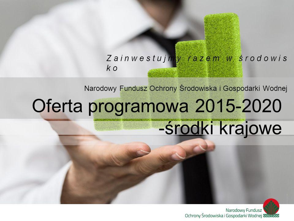 Oferta programowa 2015-2020 -środki krajowe