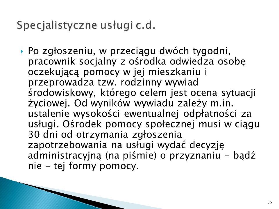 Specjalistyczne usługi c.d.