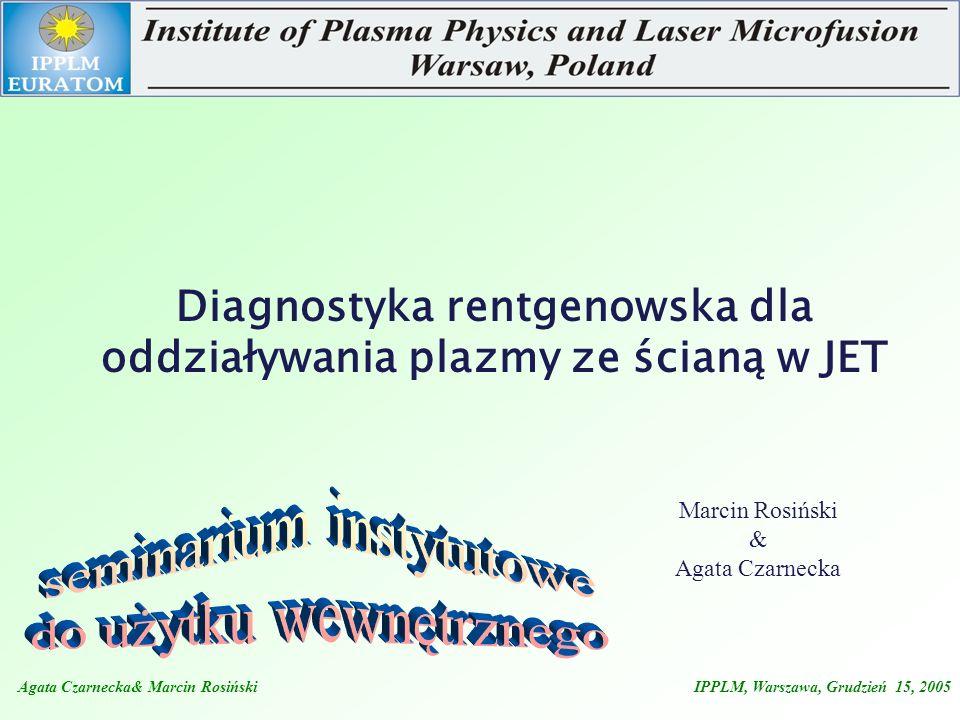 Diagnostyka rentgenowska dla oddziaływania plazmy ze ścianą w JET