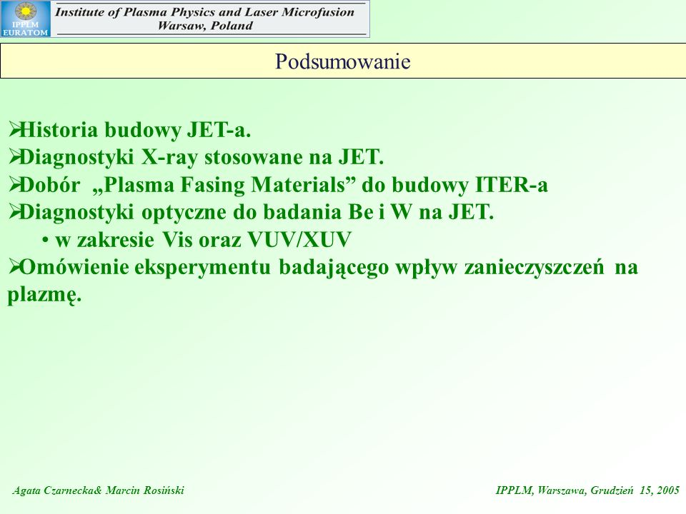 Diagnostyki X-ray stosowane na JET.