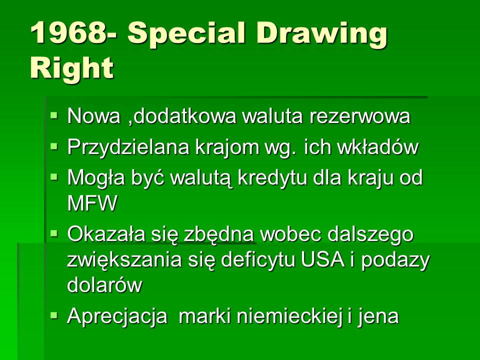 1968- Special Drawing Right