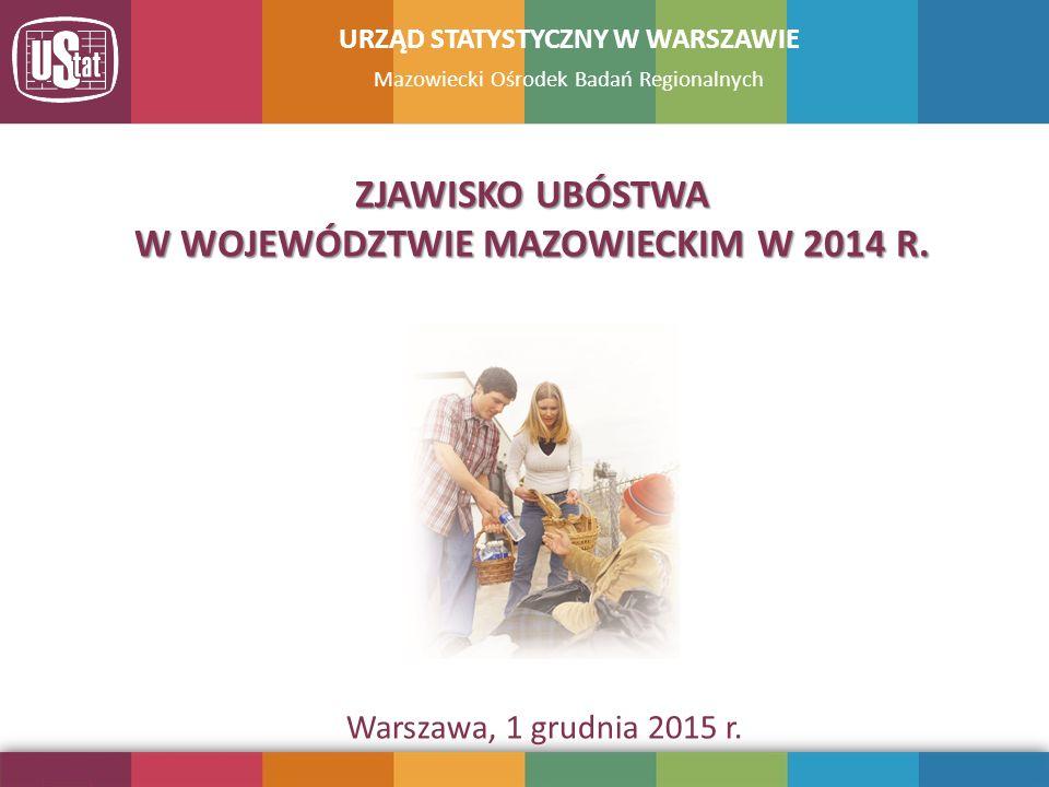 URZĄD STATYSTYCZNY W WARSZAWIE W WOJEWÓDZTWIE MAZOWIECKIM W 2014 R.