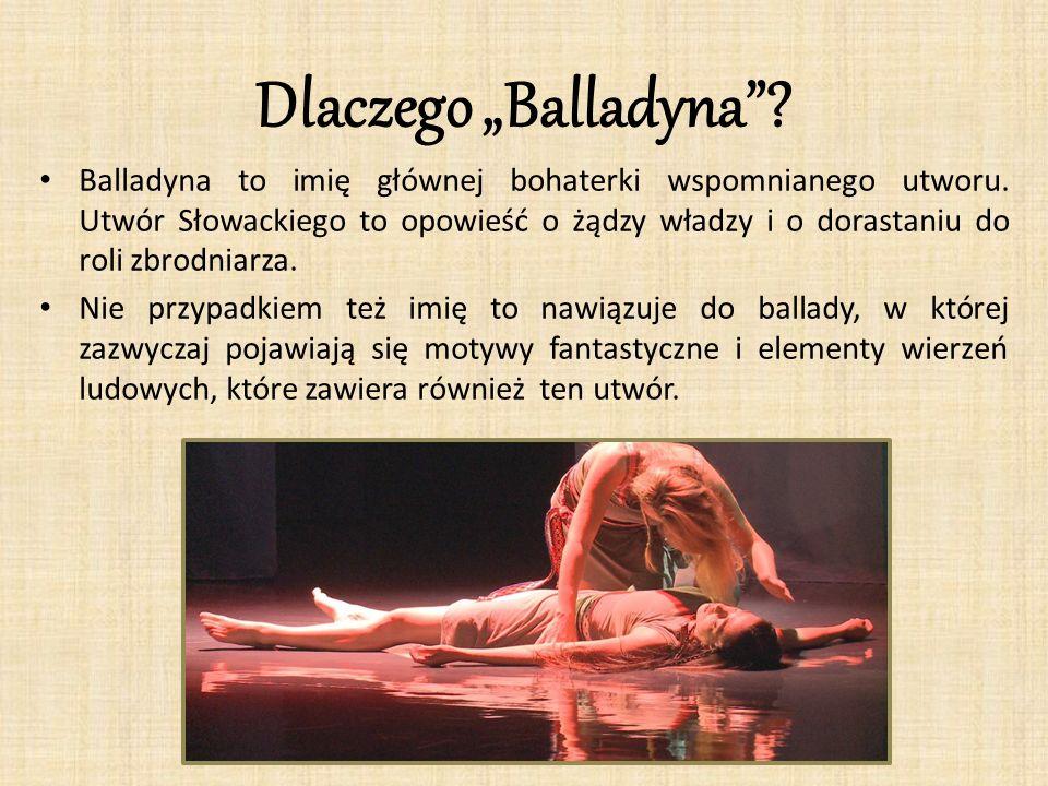 """Dlaczego """"Balladyna"""