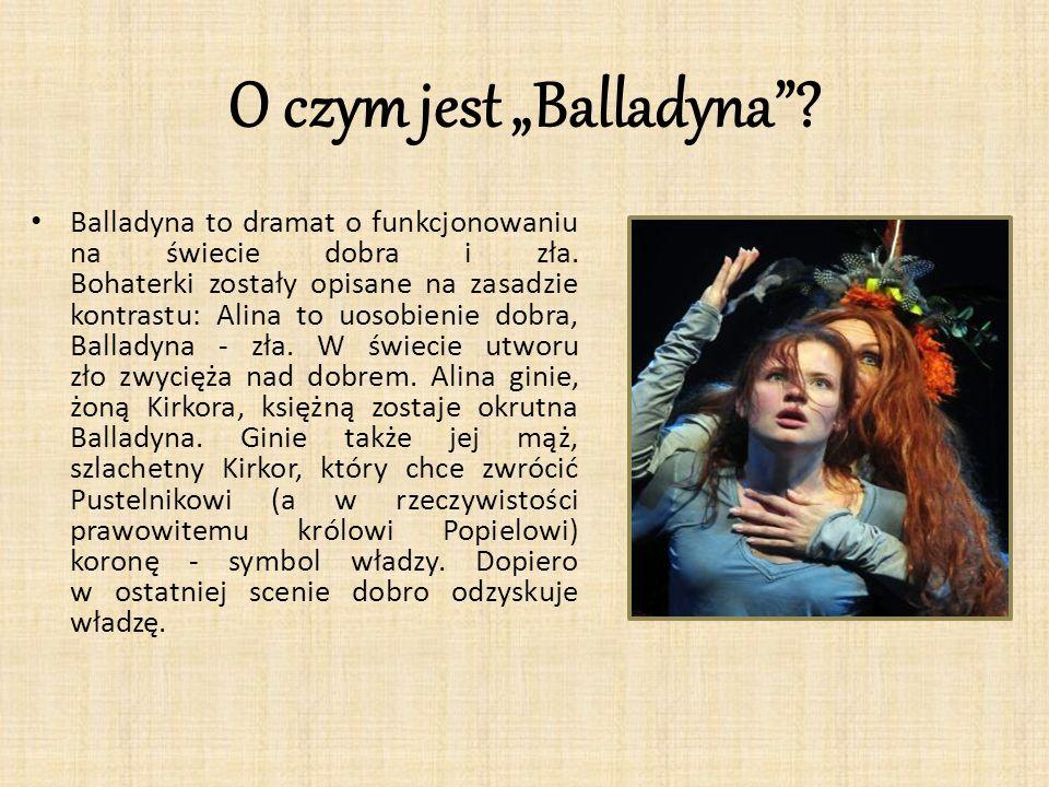 """O czym jest """"Balladyna"""