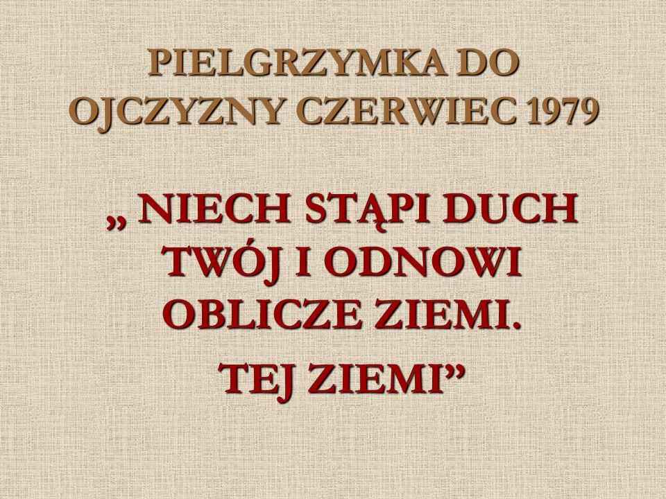 PIELGRZYMKA DO OJCZYZNY CZERWIEC 1979