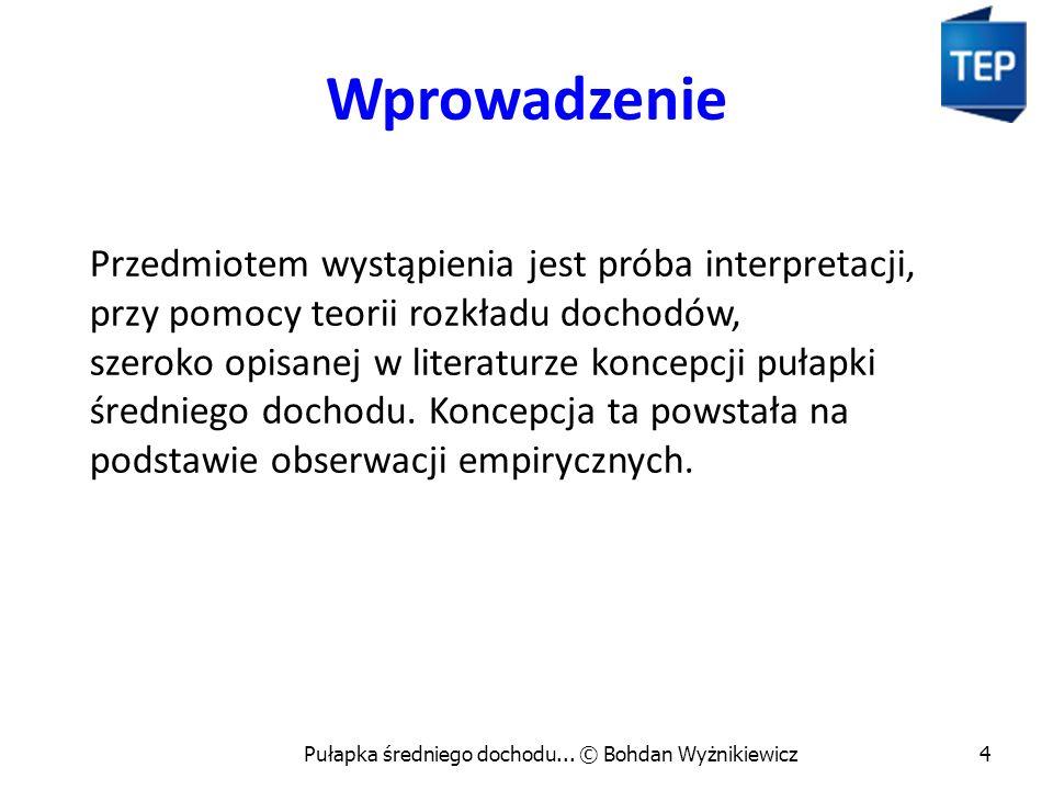Pułapka średniego dochodu... © Bohdan Wyżnikiewicz