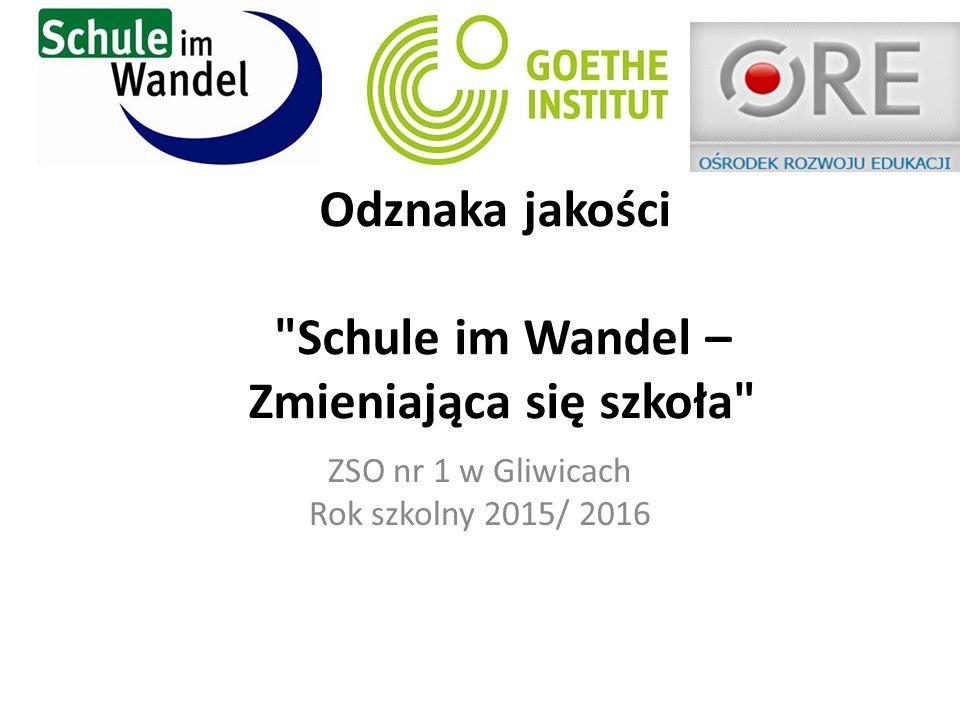 Odznaka jakości Schule im Wandel – Zmieniająca się szkoła