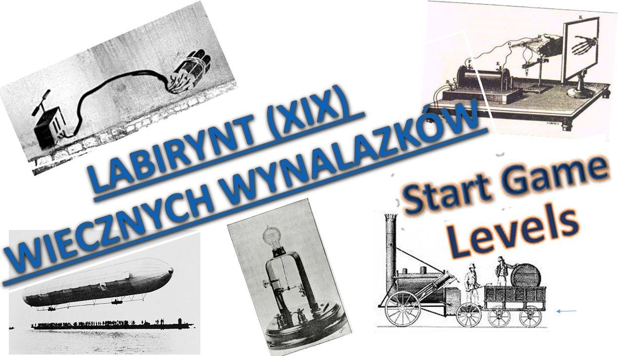 LABIRYNT (XIX) WIECZNYCH WYNALAZKÓW