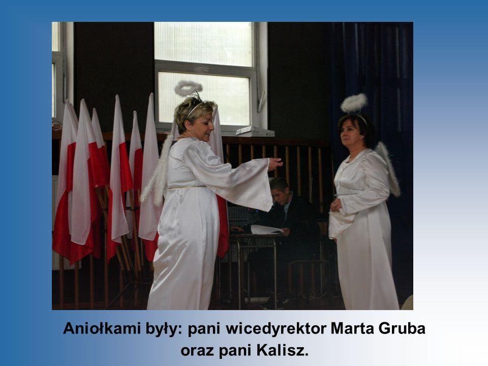 Aniołkami były: pani wicedyrektor Marta Gruba