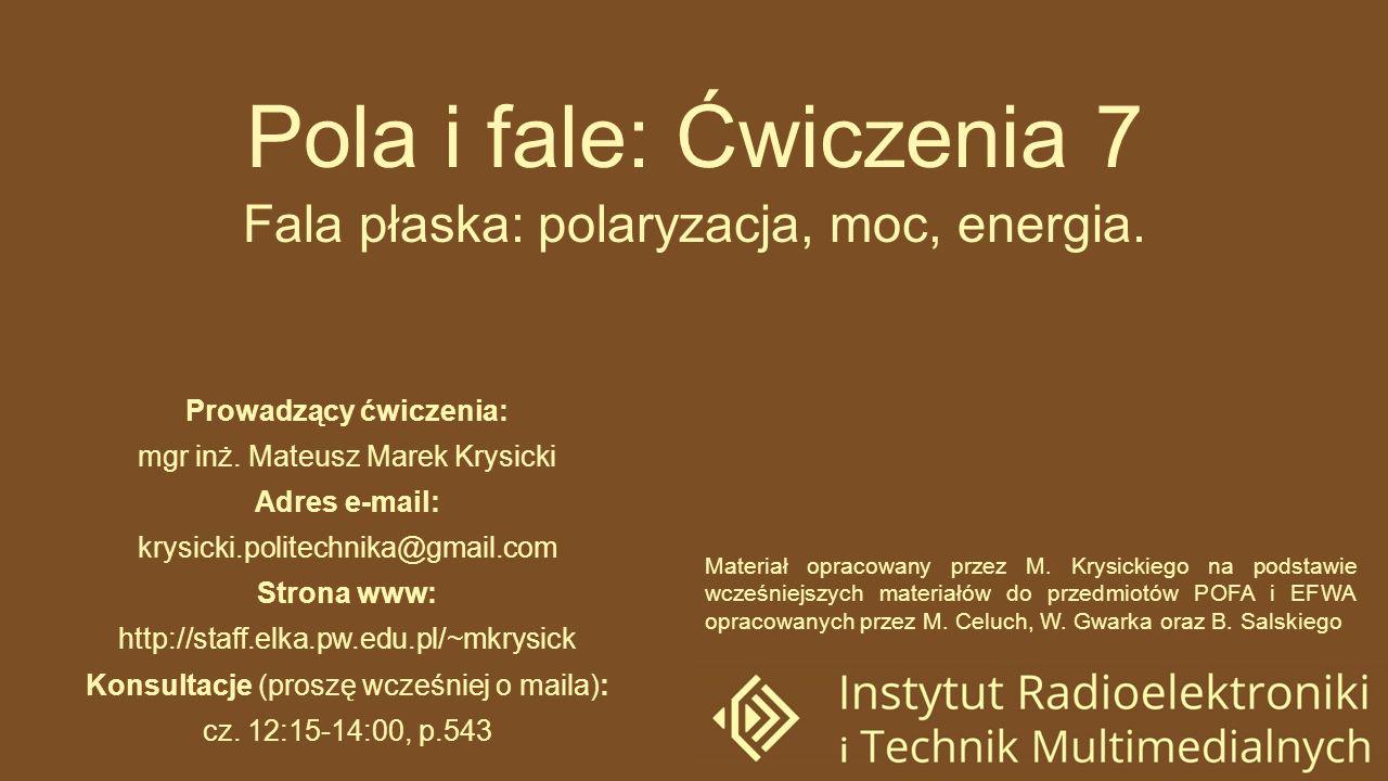 Fala płaska: polaryzacja, moc, energia.