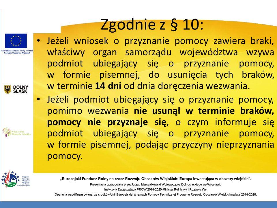 Zgodnie z § 10: