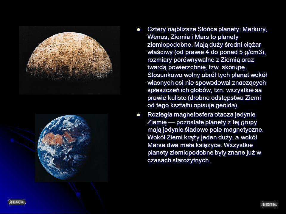 Cztery najbliższe Słońca planety: Merkury, Wenus, Ziemia i Mars to planety ziemiopodobne. Mają duży średni ciężar właściwy (od prawie 4 do ponad 5 g/cm3), rozmiary porównywalne z Ziemią oraz twardą powierzchnię, tzw. skorupę. Stosunkowo wolny obrót tych planet wokół własnych osi nie spowodował znaczących spłaszczeń ich globów, tzn. wszystkie są prawie kuliste (drobne odstępstwa Ziemi od tego kształtu opisuje geoida).