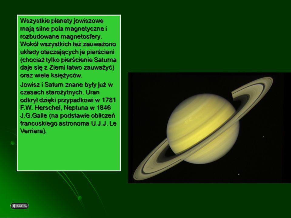 Wszystkie planety jowiszowe mają silne pola magnetyczne i rozbudowane magnetosfery. Wokół wszystkich też zauważono układy otaczających je pierścieni (chociaż tylko pierścienie Saturna daje się z Ziemi łatwo zauważyć) oraz wiele księżyców.