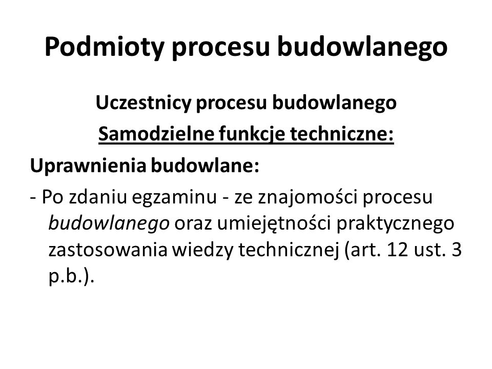 Podmioty procesu budowlanego