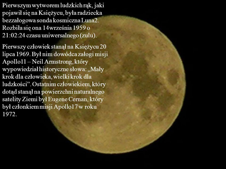 Pierwszym wytworem ludzkich rąk, jaki pojawił się na Księżycu, była radziecka bezzałogowa sonda kosmiczna Luna2. Rozbiła się ona 14września 1959 o 21:02:24 czasu uniwersalnego (zulu).
