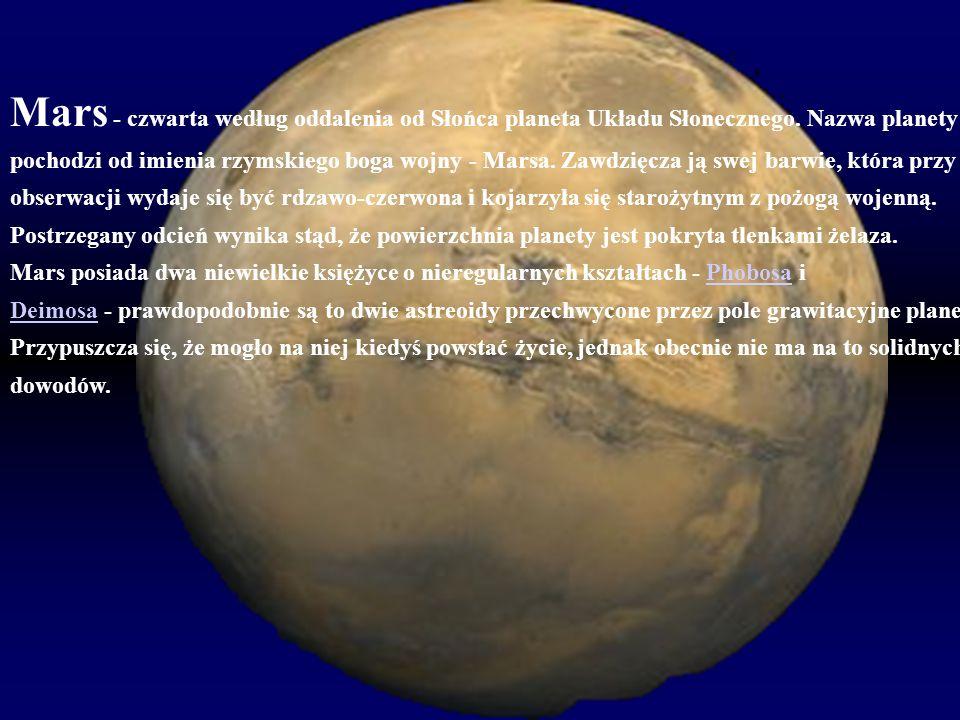 Mars - czwarta według oddalenia od Słońca planeta Układu Słonecznego