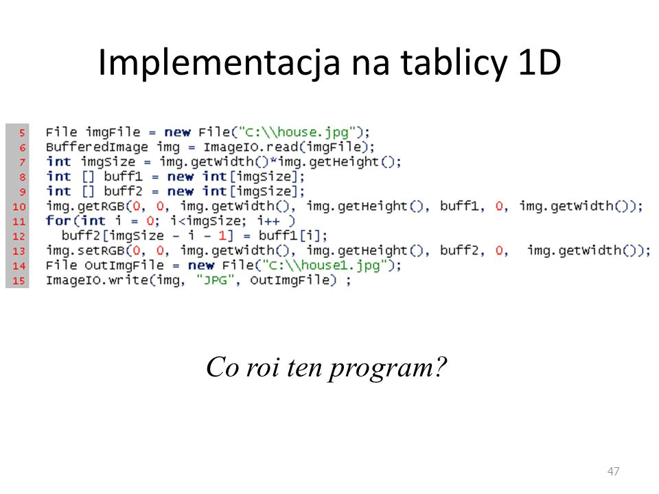 Implementacja na tablicy 1D
