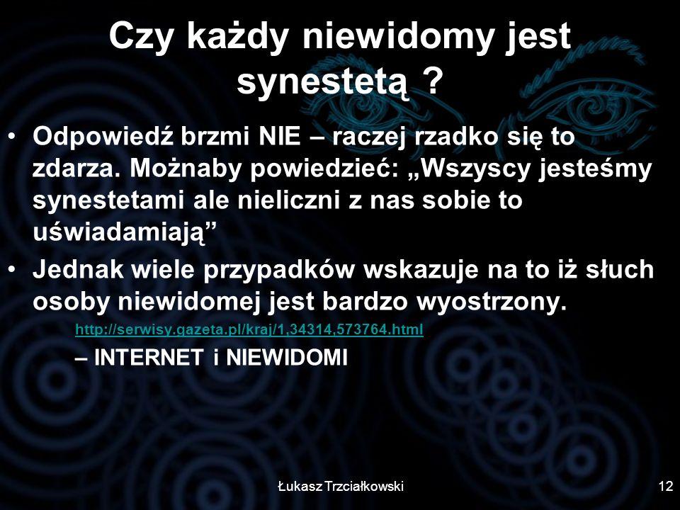 Czy każdy niewidomy jest synestetą