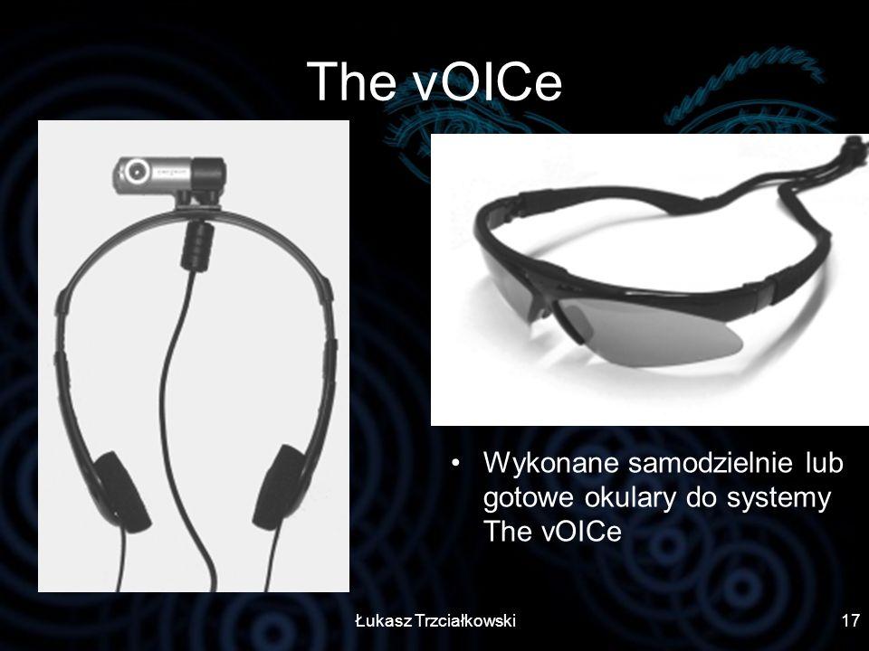 The vOICe Wykonane samodzielnie lub gotowe okulary do systemy The vOICe Łukasz Trzciałkowski