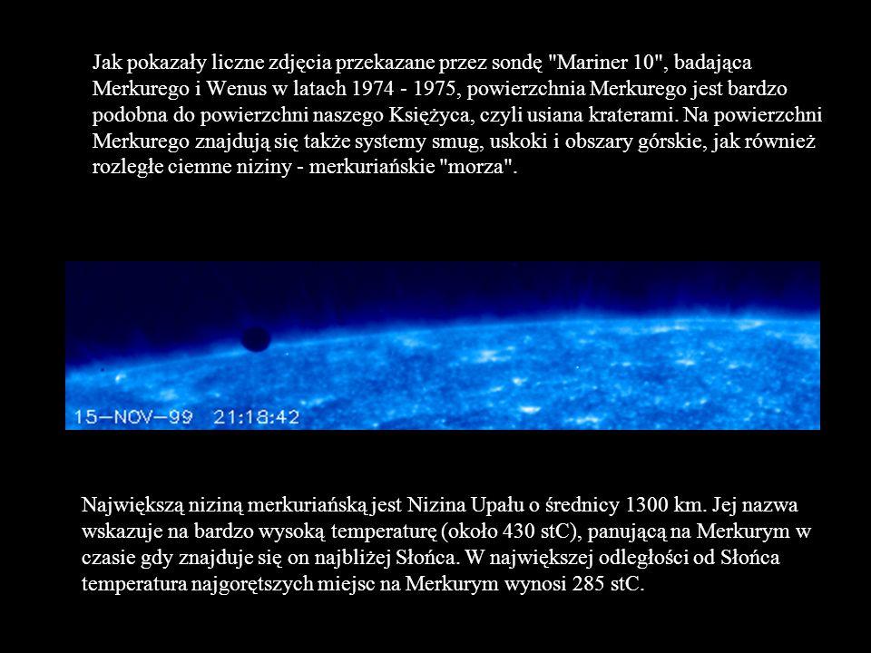 Jak pokazały liczne zdjęcia przekazane przez sondę Mariner 10 , badająca Merkurego i Wenus w latach 1974 - 1975, powierzchnia Merkurego jest bardzo podobna do powierzchni naszego Księżyca, czyli usiana kraterami. Na powierzchni Merkurego znajdują się także systemy smug, uskoki i obszary górskie, jak również rozległe ciemne niziny - merkuriańskie morza .