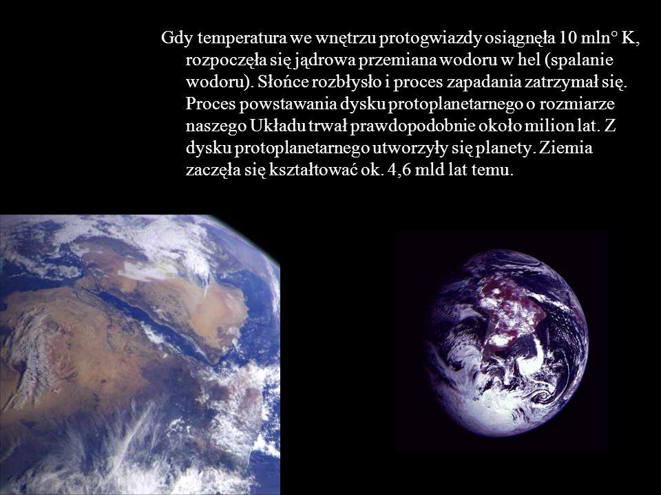 Gdy temperatura we wnętrzu protogwiazdy osiągnęła 10 mln° K, rozpoczęła się jądrowa przemiana wodoru w hel (spalanie wodoru).