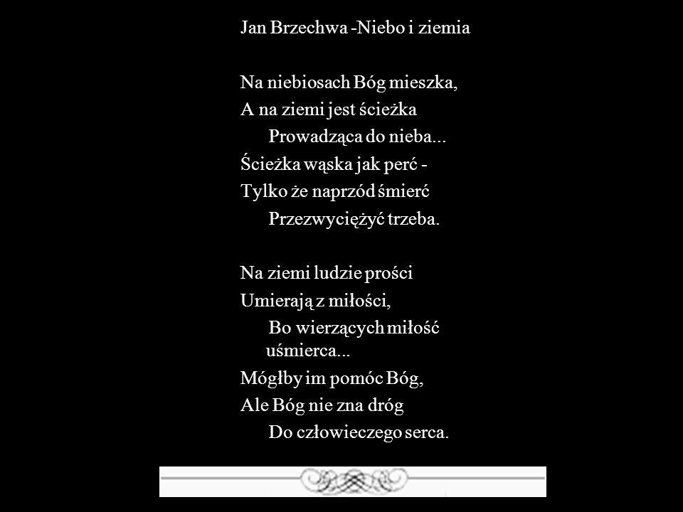 Jan Brzechwa -Niebo i ziemia