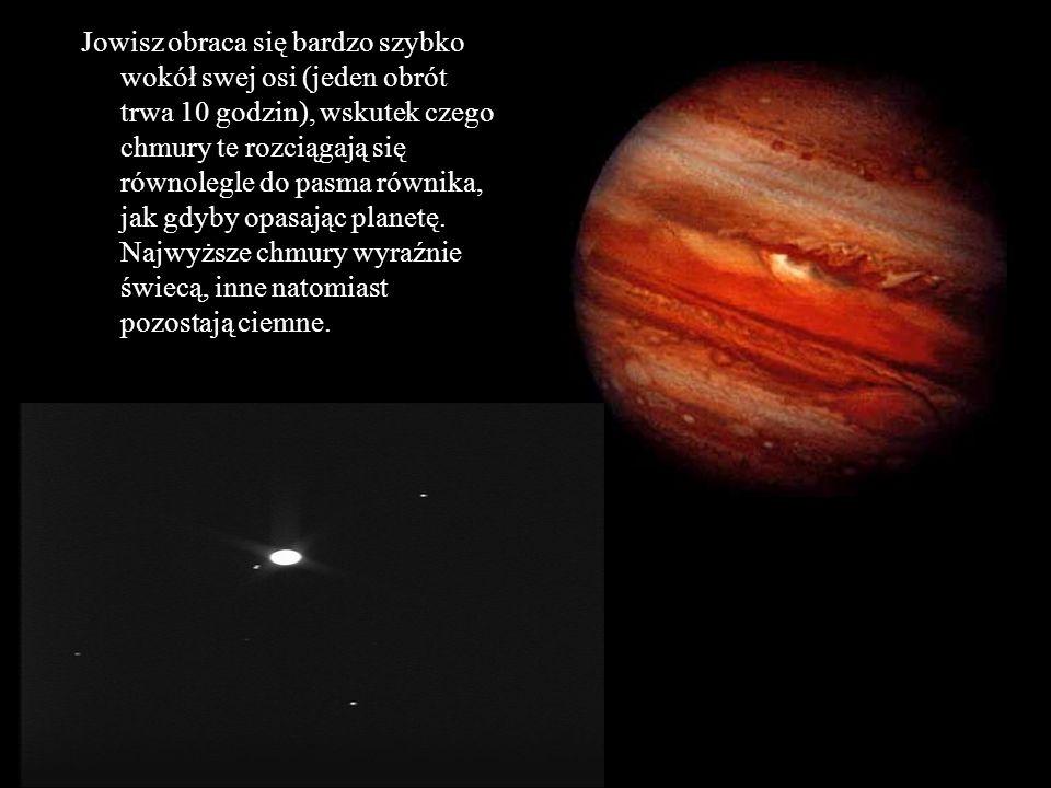 Jowisz obraca się bardzo szybko wokół swej osi (jeden obrót trwa 10 godzin), wskutek czego chmury te rozciągają się równolegle do pasma równika, jak gdyby opasając planetę.